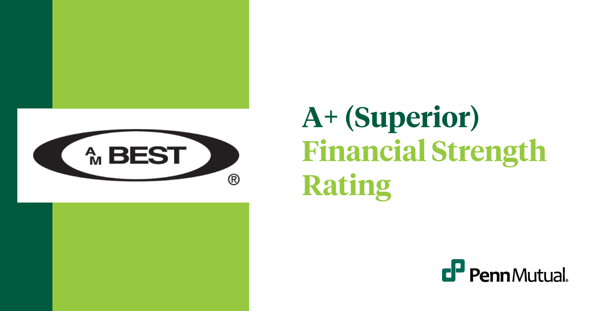 A+ Superior Financial Strength Rating